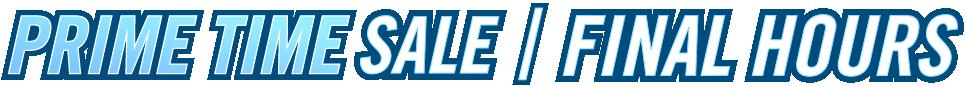 Prime Time Sale